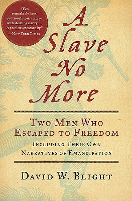 A Slave No More By Blight, David W.